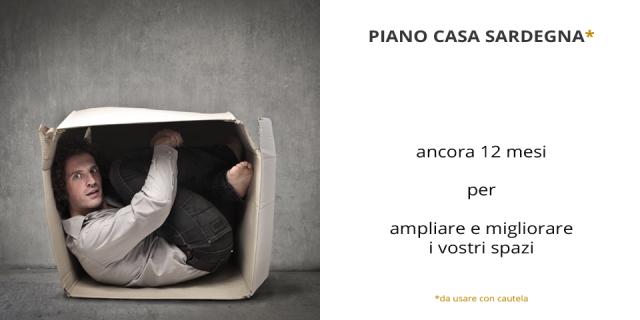 PIANO CASA SARDEGNA _ 12 mesi in più per ampliare i vostri spazi