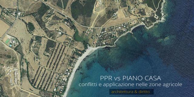 PPR vs PIANO CASA | conflitti e applicazioni nelle zone agricole